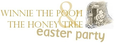 Winnie the Pooh Easter Party; Hunny Pots and Table Displays