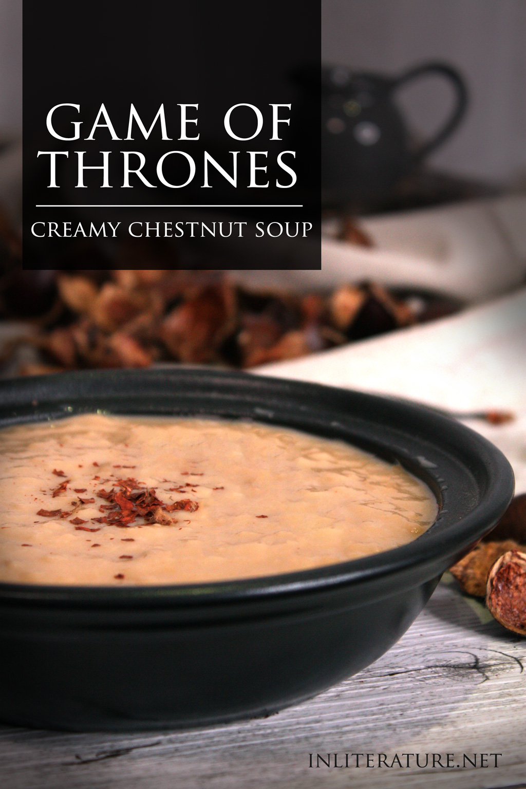 A Clash of Kings, Game of Thrones; Creamy Chestnut Soup