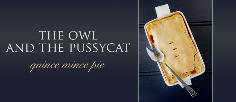 Quince Mince Pie | Owl and the Pussycat