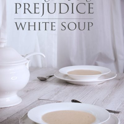 White Soup | Pride and Prejudice