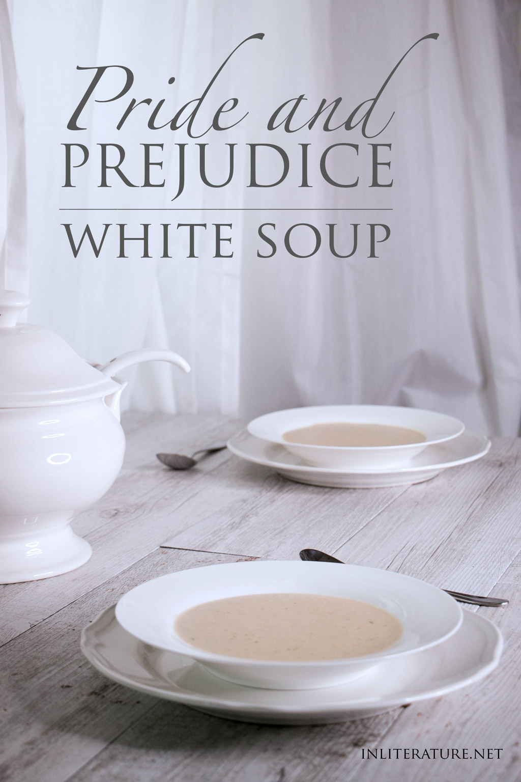 White Soup   Pride and Prejudice
