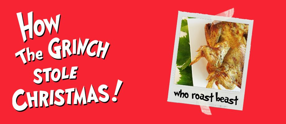 Who Roast Beast | How The Grinch Stole Christmas