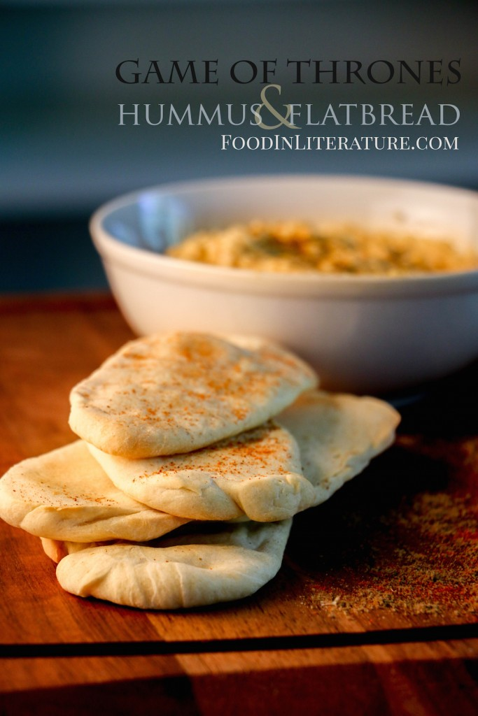 Chickpea Paste (Hummus) and Flatbread | Game of Thrones