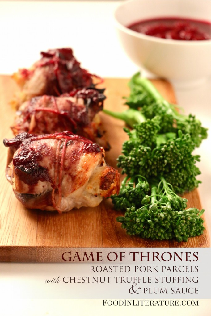 Game of Thrones; Roasted Pork Parcels with Chestnut Truffle Stuffing