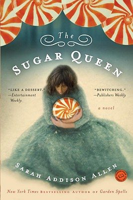 Food in The Sugar Queen | Sarah Addison Allen (Food Reference List)