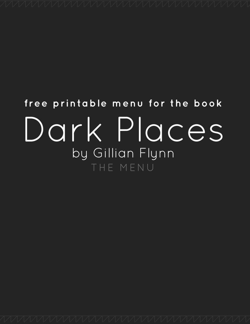 Dark Places menu | Gillian Flynn