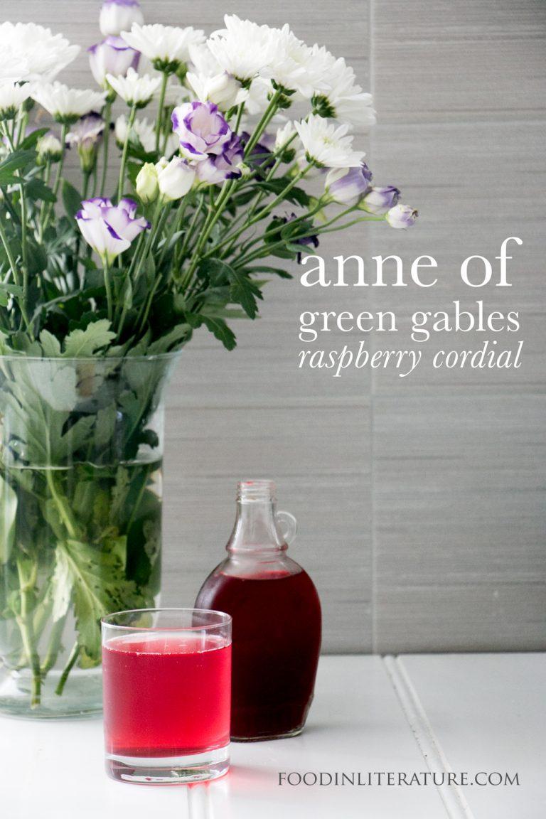 Marilla's raspberry cordial | Anne of Green Gables
