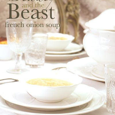 1668 French Onion Soup | Beauty and the Beast