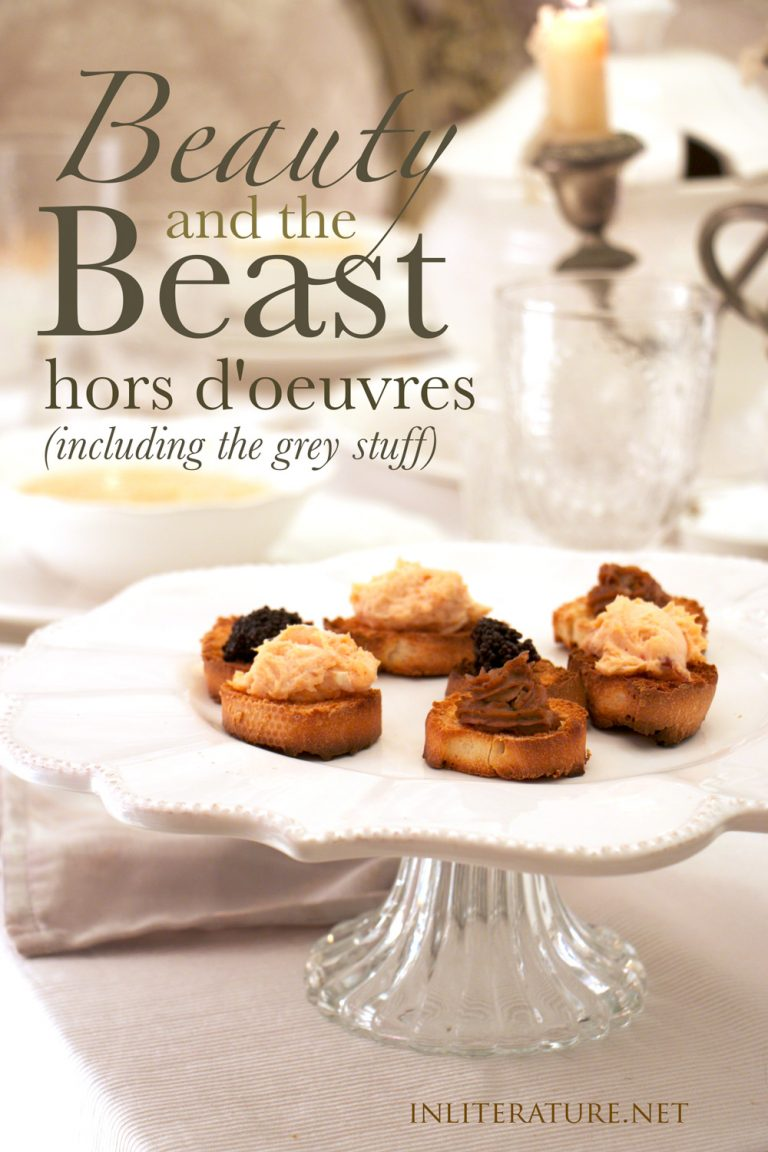 Beauty and the Beast Hors D'oeuvres (including the grey stuff)