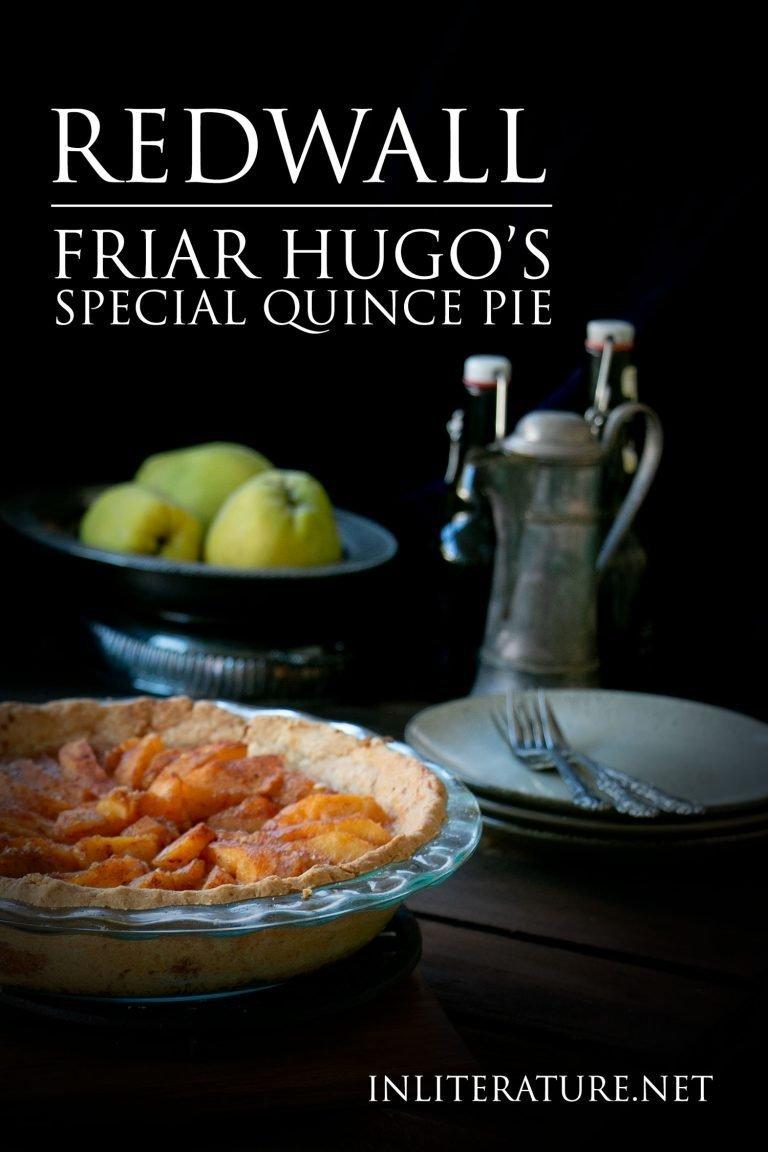 Friar Hugo's Special Quince Pie | Redwall