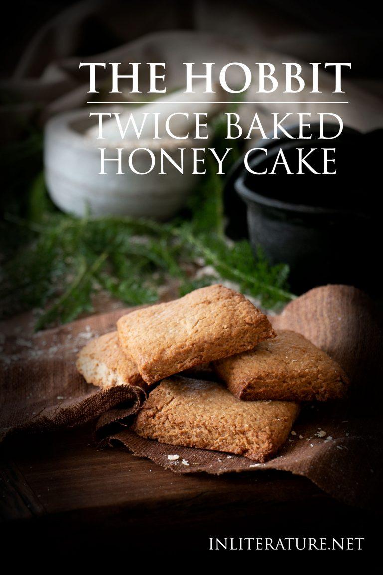 Twice Baked Honey Cake recipe | The Hobbit