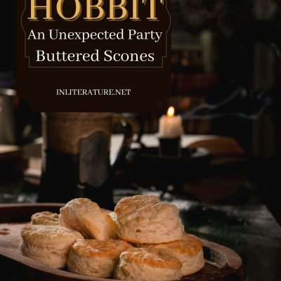 The Hobbit; An Unexpected Party; Buttered Scones